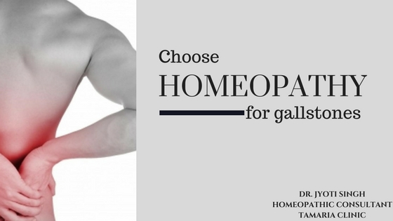 Choose homeopathy for gallstones!!!