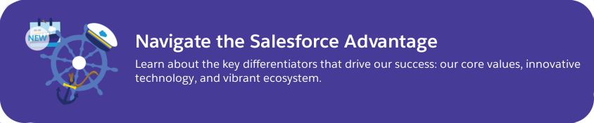 Trailhead: Navigate the Salesforce Advantage