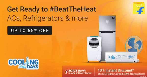 Up to 65% off on Cooling Appliances   10% Instant Discount ICICI Bank Cards and EMI Transactions