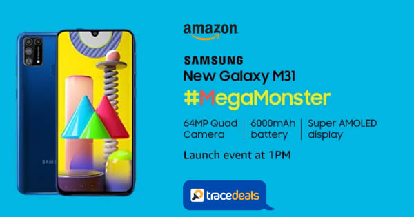 New Galaxy M31   MegaMonster   Launching Today