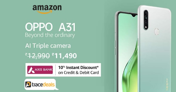 OPPO A31  10% Instant Discount on Credit & Debit Card