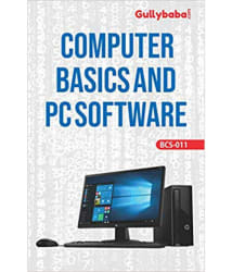 Gullybaba IGNOU BCA (Latest Edition) BCS-011 Computer Basics and PC Software In English Medium, IGNOU Help Books with Solved Sample Question Papers and Important Exam Notes