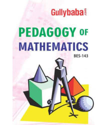 GullyBaba IGNOU B.Ed. (Latest Edition) BES - 143 Pedagogy of Mathematics, IGNOU Help Books with Solved Sample Question Papers and Important Exam Notes