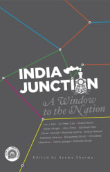 India Junction - A Window to the Nation (English, Hardcover, Seema Sharma)