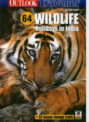 Wildlife Holidays In india (Old Editions) - With Map - Outlook Traveller Getaways
