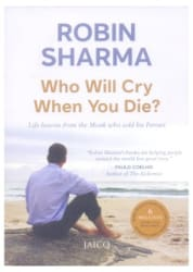 Who Will Cry When You Die? (English) Paperback (English) 2003