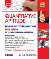 Quantitative Aptitude for Competitive Examinations (R S Aggarwal)