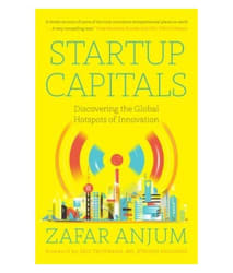 Startup Capitals : Discovering The Global Hotshots of Innovation
