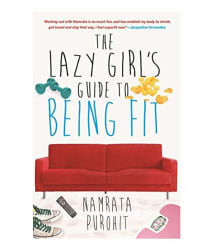 The Lazy Girls Guide to Being Fit