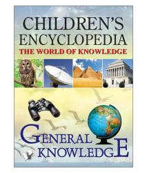CHILDREN S ENCYCLOPEDIA - GENERAL KNOWLEDGE