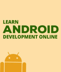 Learn Android Development E-certification Online Course (10 hours of content and 74 Lectures)