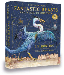 Fantastic Beasts and Where to Find Them: Illustrated Edition