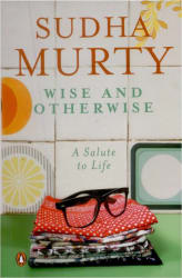 Wise & Otherwise (English, Paperback, Sudha Murty)