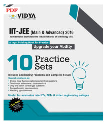 IIT-JEE (Main & Advanced) 2016 10 Practice Sets PDF Downloadable Content