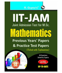 IIT-JAM M.Sc.: Mathematics Previous Years  Papers & Practice Test Papers (Solved)