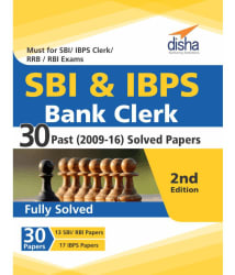 SBI & IBPS Bank Clerk 30 Past (2009-16) Solved Papers - 2nd Edition