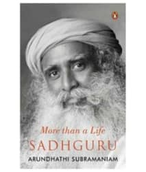 SADHGURU : MORE THAN A LIFE Paperback (English)
