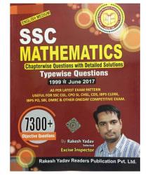 SSC Mathematics 7300+ ( English Medium) 1999 To June 2017 By Rakesh Yadav
