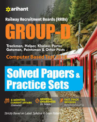 Railway Recruitment Boards (RRBs) Group D Solved Papers and Practice Sets 2018