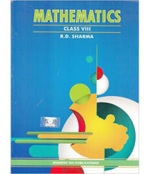 Mathematics for Class 8 (Based on the NCERT syllabus): Mathematics Class 8