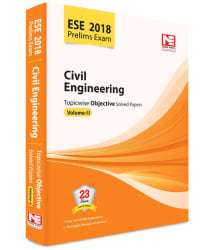 ESE 2018: Preliminary Exam.: Civil Engineering Objective Paper - Volume II