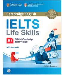 Ielts Life Skills B1 Official Cambridge Test Practice with Answers and CD-ROM