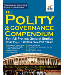 The Polity & Governance Compendium for IAS Prelims General Studies CSAT Paper 1, UPSC & State PSC 2nd Edition