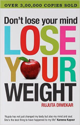 Dont Lose Your Mind, Lose Your Weight (Paperback) (English)