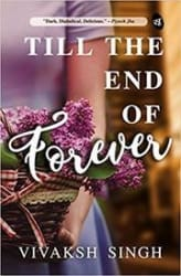 Till the End of Forever (Paperback)