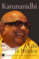 Karunanidhi: A Life in Politics (Hardcover)