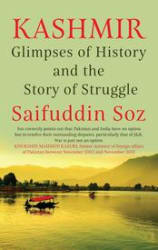 Kashmir: Glimpses of History and the Story of Struggle (Hardcover)