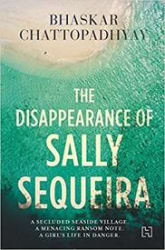 The Disappearance of Sally Sequeira (Paperback)