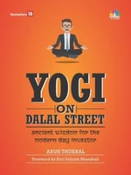 YOGI ON DALAL STREET ancient wisdom for the modern day investor (Hardcover)