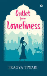 Outlet from Loneliness (Paperback)