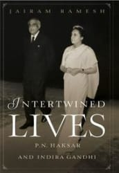 Intertwined Lives: P. N. Haksar And Indira Gandhi (Hardcover)