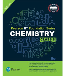 Pearson IIT Foundation Chemistry Class 8