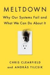 Meltdown: Why Our Systems Fail and What We Can Do about It (Hardcover)