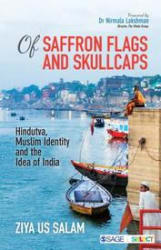 Of Saffron Flags and Skullcaps: Hindutva, Muslim Identity and the Idea of India (Paperback)