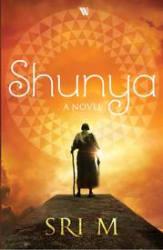 Shunya: A Novel (Paperback)