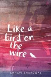 Like A Bird on the Wire (Paperback)