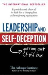 Leadership and Self- Deception (Paperback)