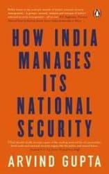 How India Manages Its National Security (Hardcover)