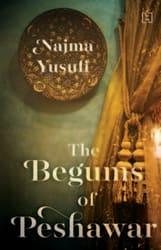Begums Of Peshawar Begums Of Peshawar