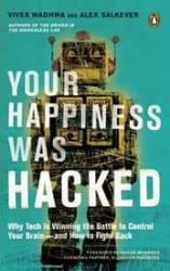 Your Happiness was Hacked (Hardcover)