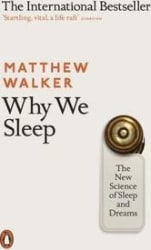 Why We Sleep (Paperback)
