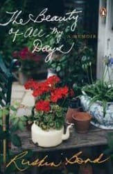 The Beauty of All My Days: A Memoir (Hardcover)