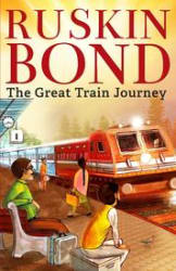 The Great Train Journey (Paperback)