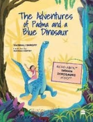 The Adventures of Padma and a Blue Dinosaur (Paperback)
