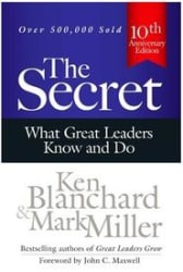 The Secret: What Great Leaders Know and Do (Paperback)