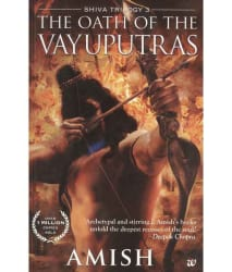 The Oath of the Vayuputras: Shiva Trilogy 3 Paperback (English)